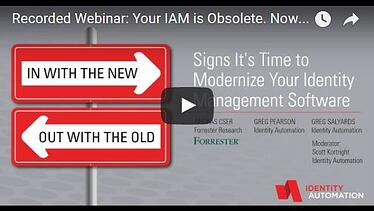 Signs It's Time to Modernize Your IDM