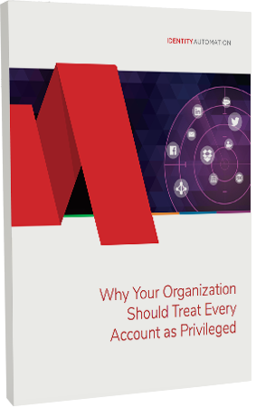 Why Your Organization Should Treat Every Account as Privileged